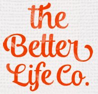 The Better Life Co