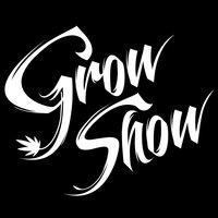 Grow Show